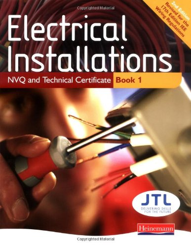 [READ] Electrical Installations NVQ and Technical Certificate Book 1 [W.O.R.D]