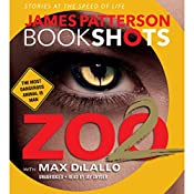 Zoo II: A BookShot: A Zoo Story | James Patterson, Max DiLallo - contributor