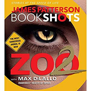 Zoo II: A BookShot Audiobook
