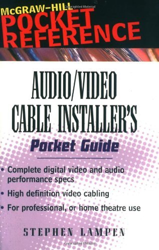 Audio/Video Cable Installer's Pocket Guide (McGraw-Hill Pocket - Kindle Audio Video