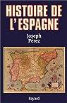 Histoire de l'Espagne par Pérez