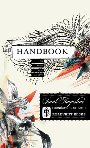Download Handbook on Faith, Hope, and Love (Foundations of Faith) pdf epub