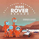 img - for Mars Rover Rescue (Epic Space Adventure) book / textbook / text book