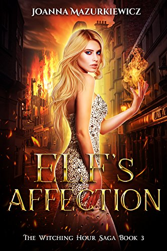 Elf's Affection: The Witching Hour Series Book 3