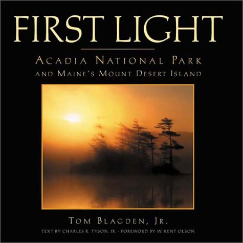 First Light: Acadia National Park and Maine's Mount Desert Island PDF