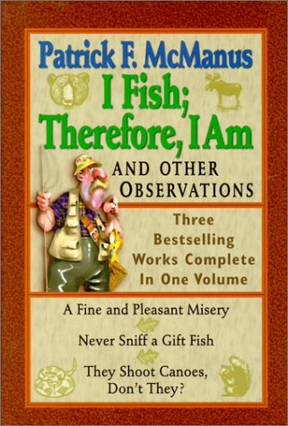 I Fish; Therefore, I Am: And Other Observations (Best Cocoa Beans In The World)
