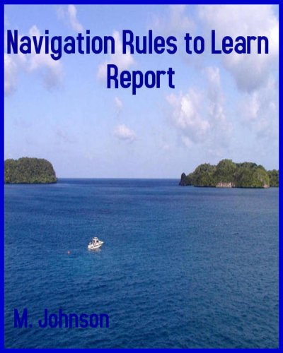 NAVIGATION RULES TO LEARN REPORT