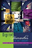 img - for Digital Humanities in the Library: Challenges and Opportunities for Subject Specialists book / textbook / text book