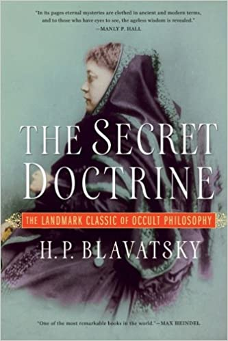 The Secret Doctrine: The Synthesis of Science, Religion and