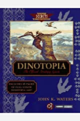 Dinotopia: The Official Strategy Guide (Secrets of the Games Series) Paperback
