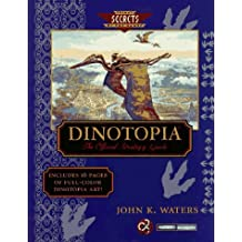 Dinotopia: The Official Strategy Guide (Secrets of the Games Series)