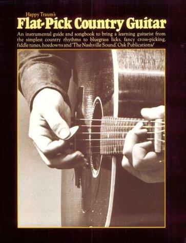 Bluegrass Guitar Picks (Happy Traum's Flat-pick Country Guitar)