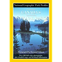 Park Profiles: Exploring Canada's Spectacular National Parks