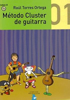 Método Cluster De Guitarra 1: Amazon.es: Torres Ortega, Raúl: Libros