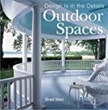 img - for Design Is in the Details: Outdoor Spaces book / textbook / text book