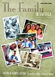 img - for The Family in America: An Encyclopedia Volume 1 A-G and Volume 2 H-W: The Family in America [2 volumes]: An Encyclopedia (The American Family) book / textbook / text book