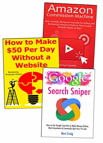 Start Your Own Online Business: Google Search Marketing, Flipping Websites & Amazon Associate Selling