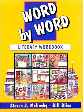 Word by Word: Literacy Workbook: Steven J  Molinsky, Bill