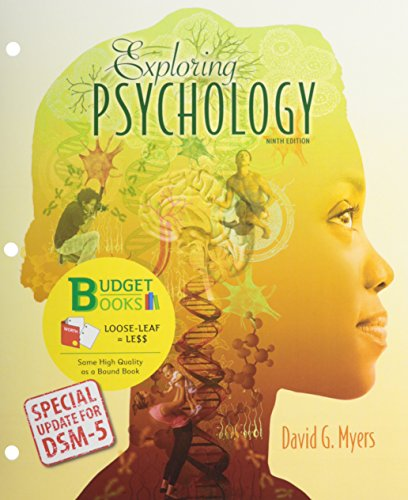 Exploring Psychology: Special Update for DSM-5, 9th Edition