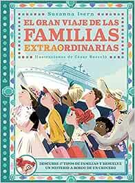 El gran viaje de las familias extraordinarias (Infantil Juvenil)
