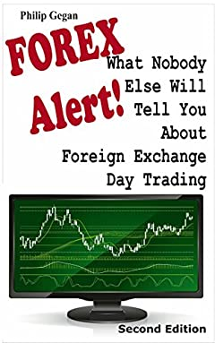 FOREX Alert! What Nobody Else Will Tell You About Foreign Exchange Day Trading