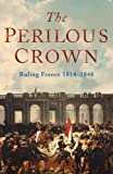 The Perilous Crown, Munro Price, 1405040823