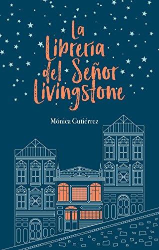 La librería del señor Livingstone (Spanish Edition) by [Gutiérrez, Mónica]