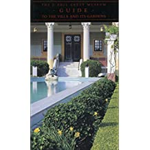 The J. Paul Getty Museum Guide to the Villa and Its Gardens