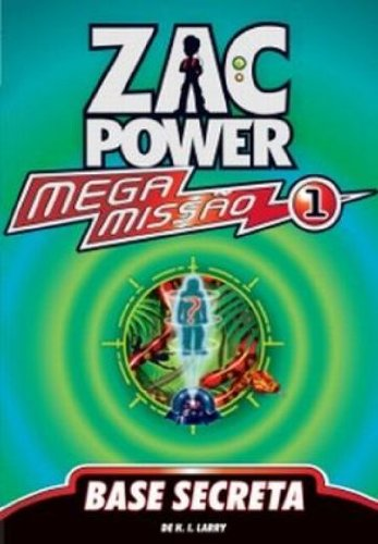 Download Zac Power Mega Missão 1. Base Secreta (Em Portuguese do Brasil) pdf