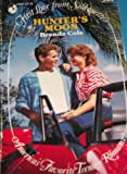 img - for Hunter'S Moon (First Love from Silhouette) book / textbook / text book