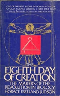 The eighth day of creation makers of the revolution in biology the eighth day of creation makers of the revolution in biology touchstone books sciox Image collections