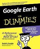 Google Earth for Dummies, David A. Crowder, 0470095288