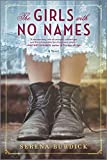 "Serena Burdick, ""The Girls with No Names"" (Park Row Books, 2020)"