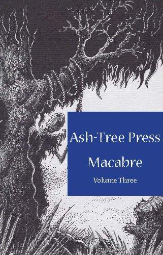 ASH-TREE PRESS MACABRE Volume Three