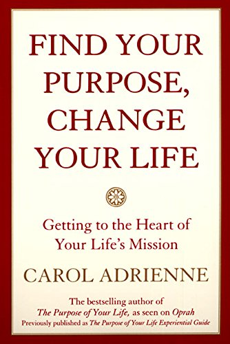 Find Your Purpose, Change Your Life