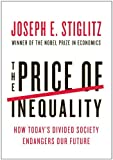 The Price of Inequality: How Today's Divided