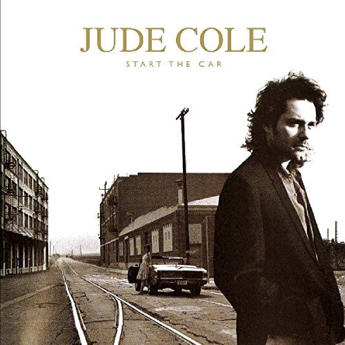 Jude Cole - Start The Car