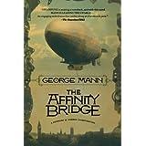 The Affinity Bridge: A Newbury & Hobbes Investigation (Newbury & Hobbes, 1)