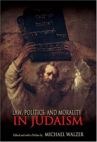 Law, Politics, and Morality in Judaism (Ethikon Series in Comparative Ethics) -  Hardcover