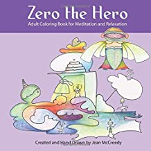 Zero the Hero: Adult Coloring Book for Meditation and Relaxation