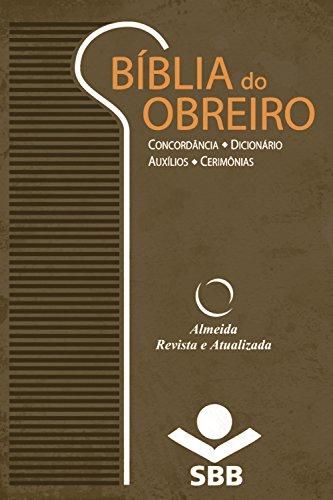 Bíblia do Obreiro - Almeida Revista e Atualizada: Concordância  Dicionário  Auxílios  Cerimônias