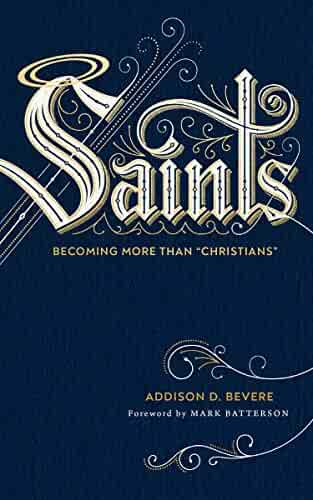 Saints: Becoming More Than