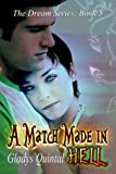 A Match Made in Hell (The Dream Series Book 5)