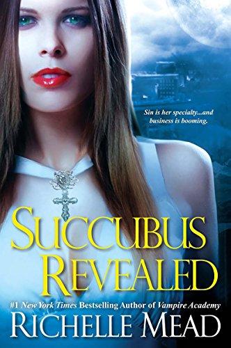 Succubus Revealed (Georgina Kincaid, Book 6)