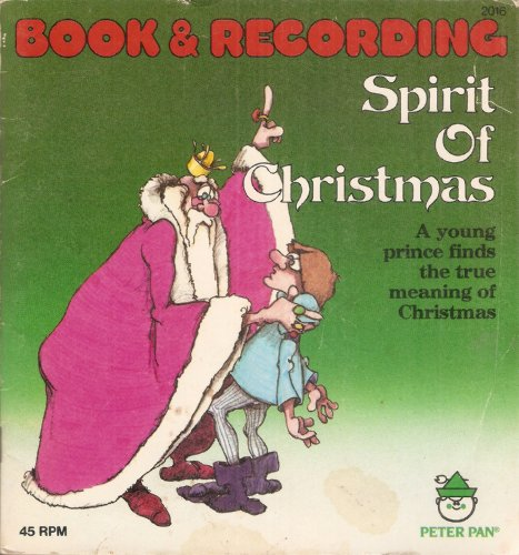 (Spirit of Christmas (Book & Recording 45 RPM Record))