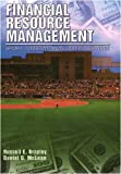 Financial Resource Management: Sport, Tourism, and Leisure Services, Russell E. Brayley and Daniel D. McLean, 1571675574