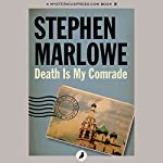 Death Is My Comrade: Chester Drum, Book 11 | Stephen Marlowe