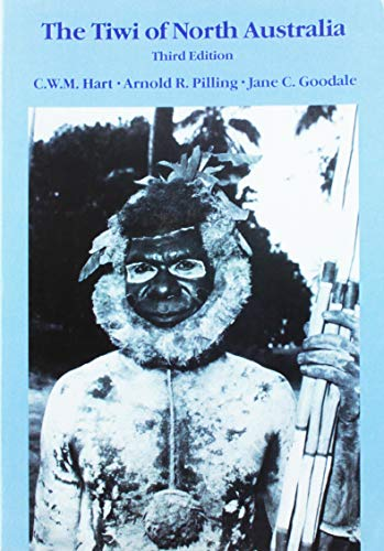 The Tiwi of North Australia (Case Studies in Cultural Anthropology)