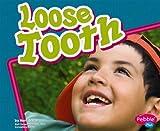 Loose Tooth, Mari C. Schuh, 1429617896