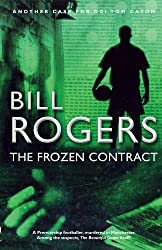 The Frozen Contract (DCI Tom Caton Manchester Murder Mysteries Series Book 7)